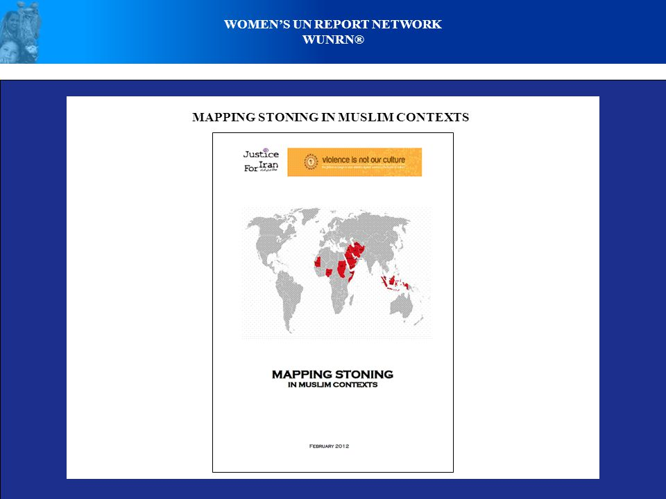 WOMEN'S UN REPORT NETWORK WUNRN® EXECUTION OF WOMEN BY STONING - PHOTO