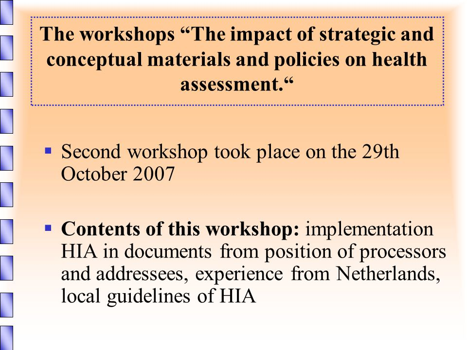 """The workshops """"The impact of strategic and conceptual materials and policies on health assessment.""""  Second workshop took place on the 29th October 2"""