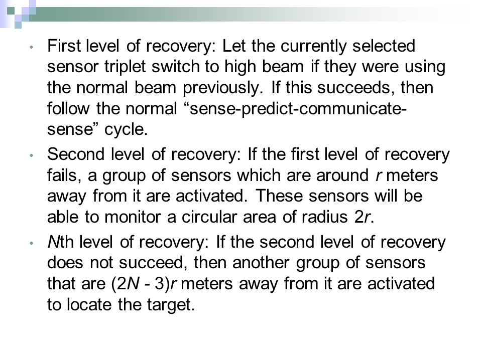 First level of recovery: Let the currently selected sensor triplet switch to high beam if they were using the normal beam previously.