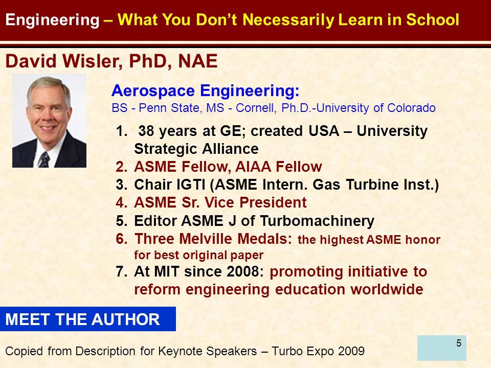 5 Engineering – What You Don't Necessarily Learn in School 1.
