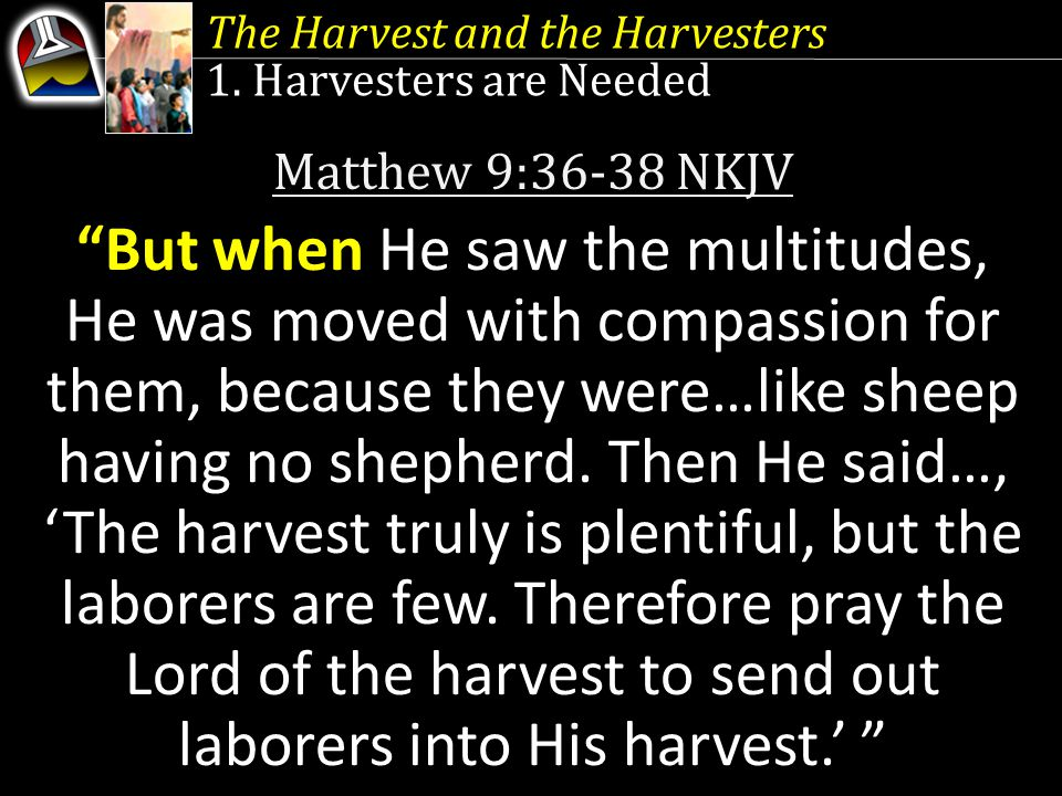 The Harvest and the Harvesters 1.