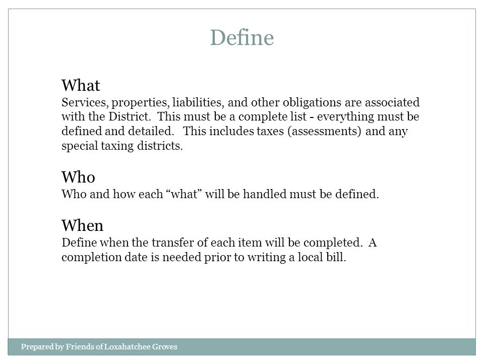 What Services, properties, liabilities, and other obligations are associated with the District.