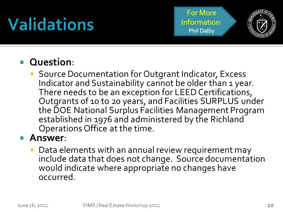  Question:  Source Documentation for Outgrant Indicator, Excess Indicator and Sustainability cannot be older than 1 year.