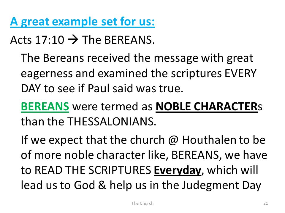 A great example set for us: Acts 17:10  The BEREANS.