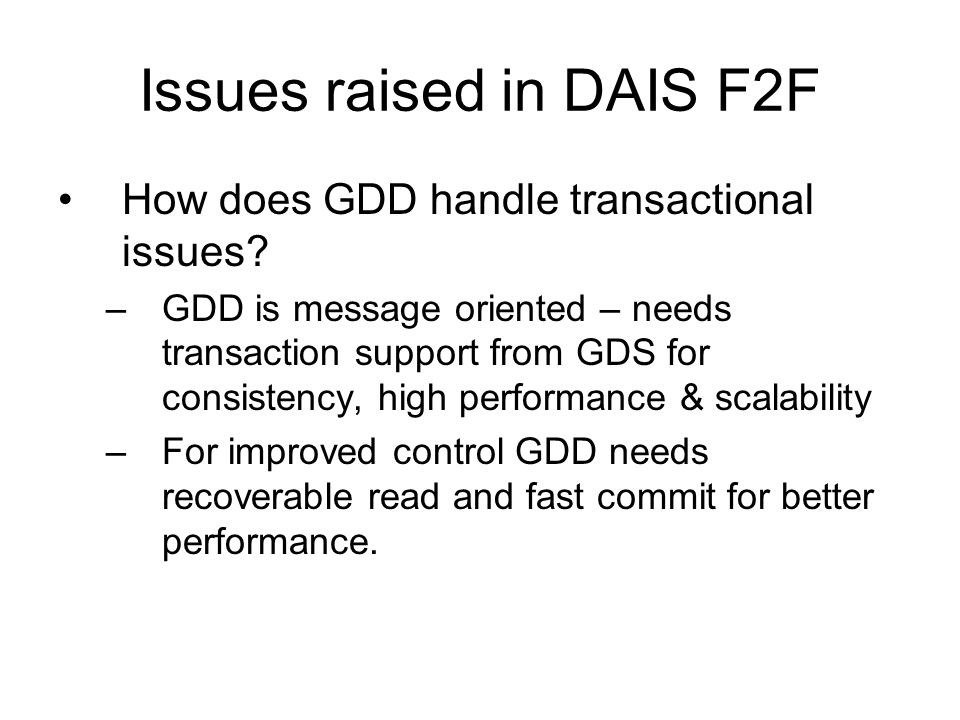 Issues raised in DAIS F2F How does GDD handle transactional issues.