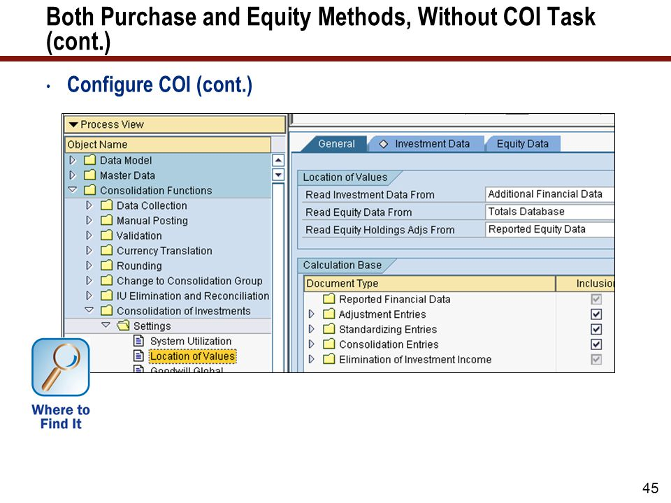 45 Both Purchase and Equity Methods, Without COI Task (cont.) Configure COI (cont.)