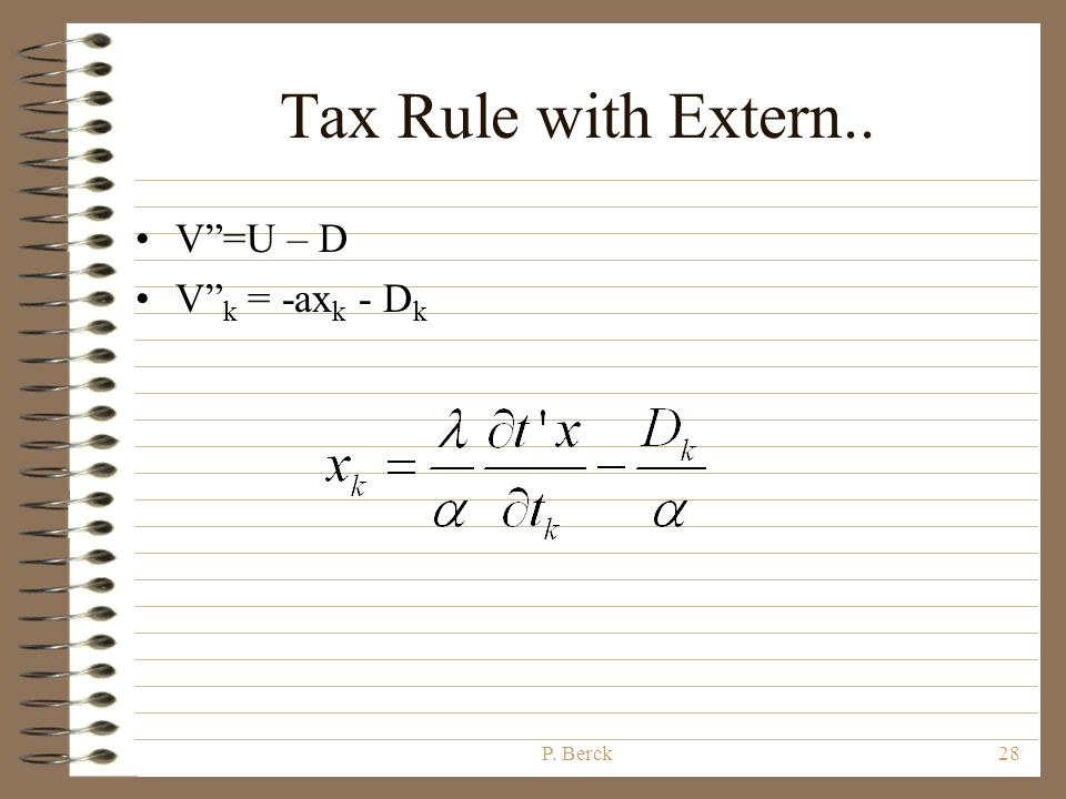 Another version of rule Consume goods in proportion to how the tax take changes with taxes.
