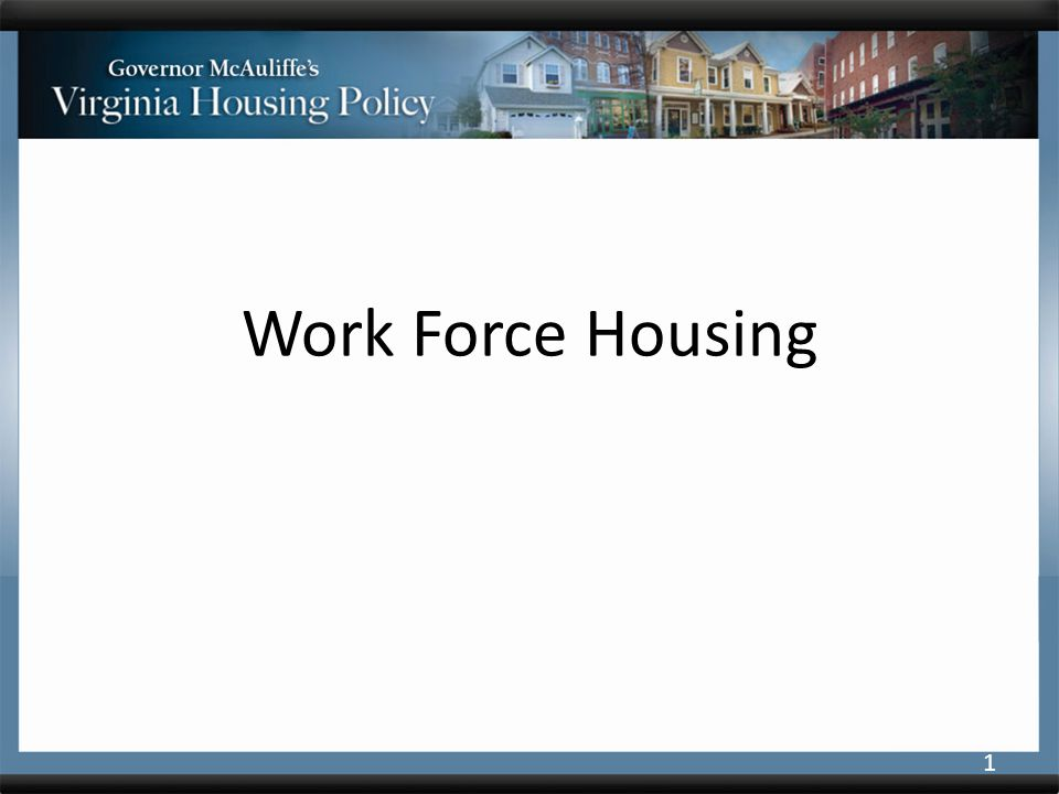 Work Force Housing 1