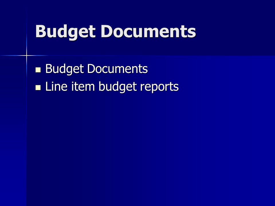 Budget Documents Budget Documents Budget Documents Line item budget reports Line item budget reports