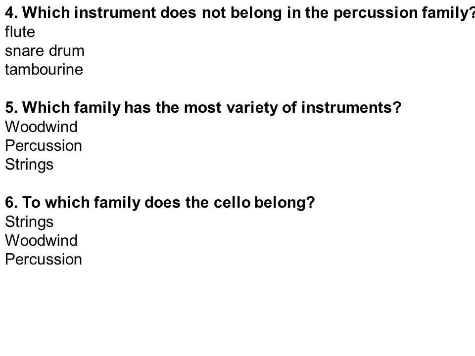 Music Quiz #3 - Instrument Families Answer the following questions.