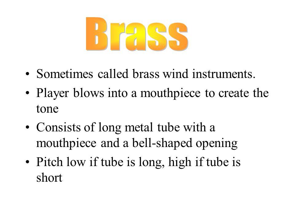 Trumpet Trombone French Horn Tuba
