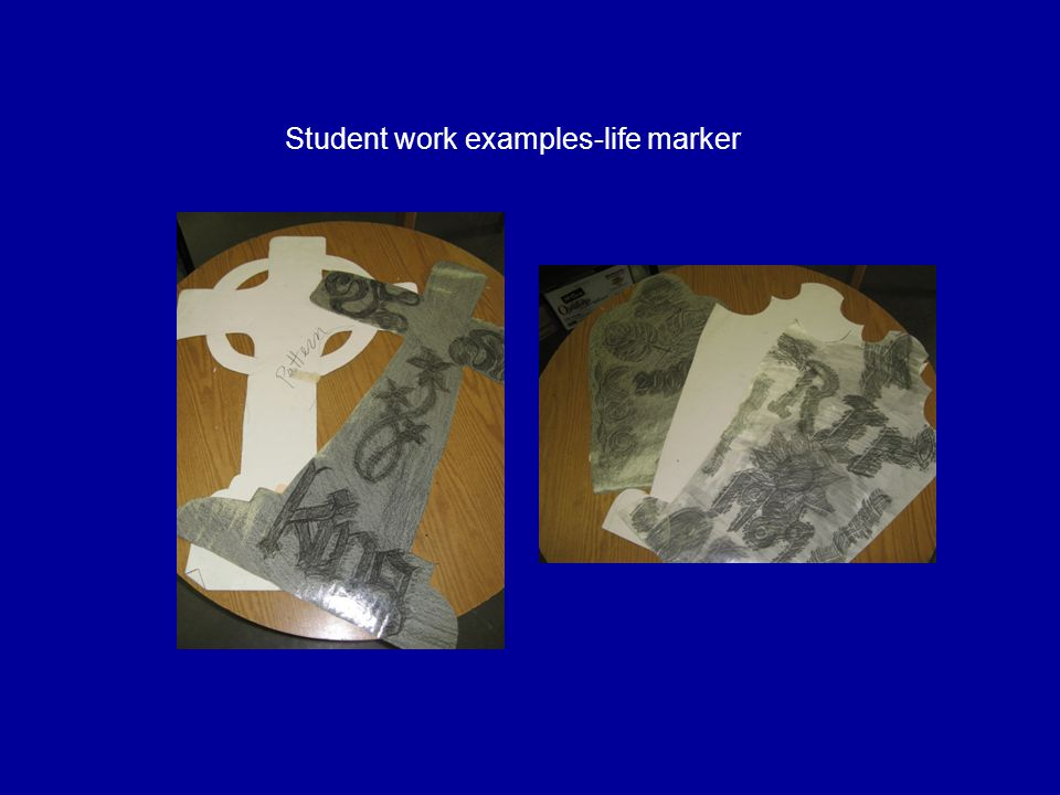 Student work examples-life marker