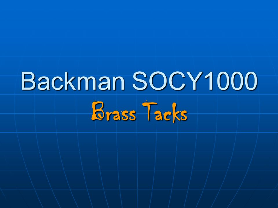 Backman SOCY1000 Brass Tacks