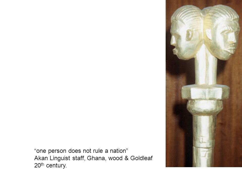 """one person does not rule a nation"" Akan Linguist staff, Ghana, wood & Goldleaf 20 th century."