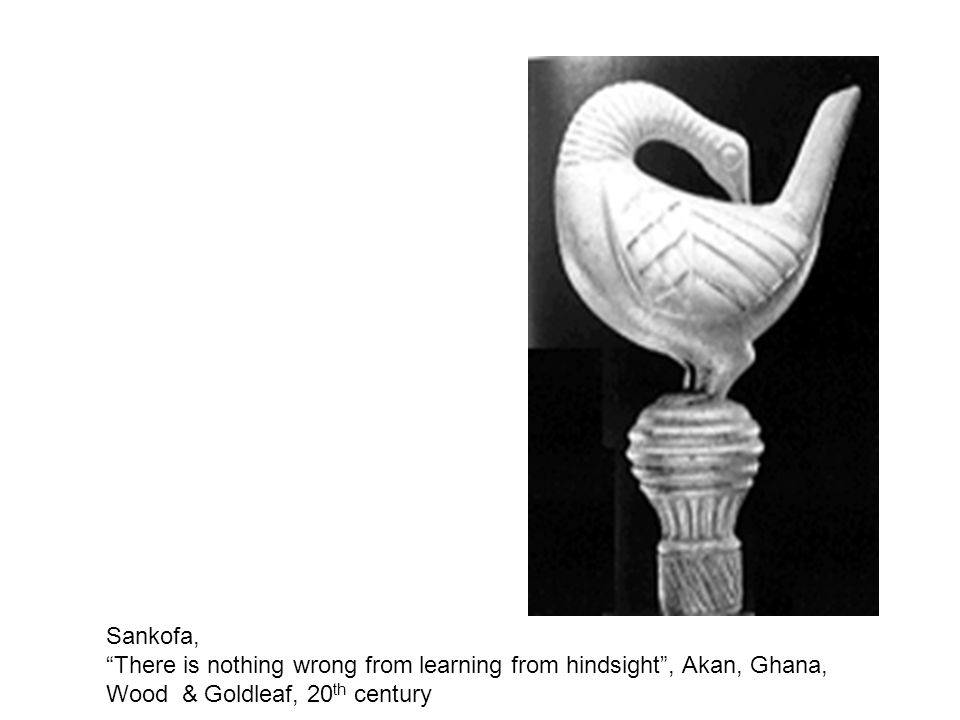 "Sankofa, ""There is nothing wrong from learning from hindsight"", Akan, Ghana, Wood & Goldleaf, 20 th century"