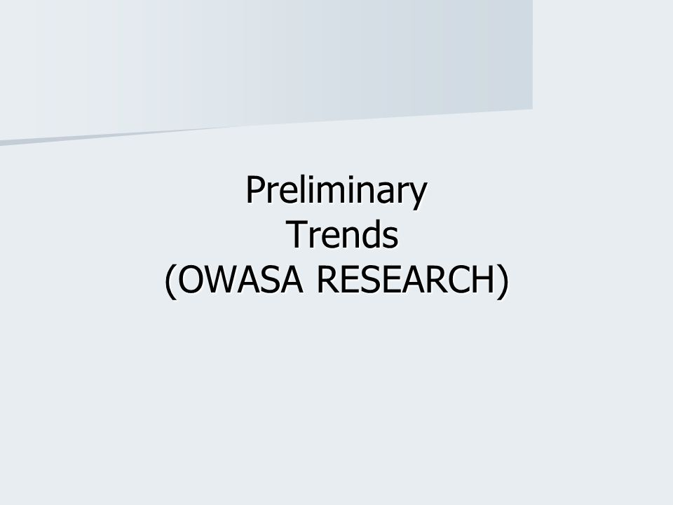 Preliminary Trends (OWASA RESEARCH)