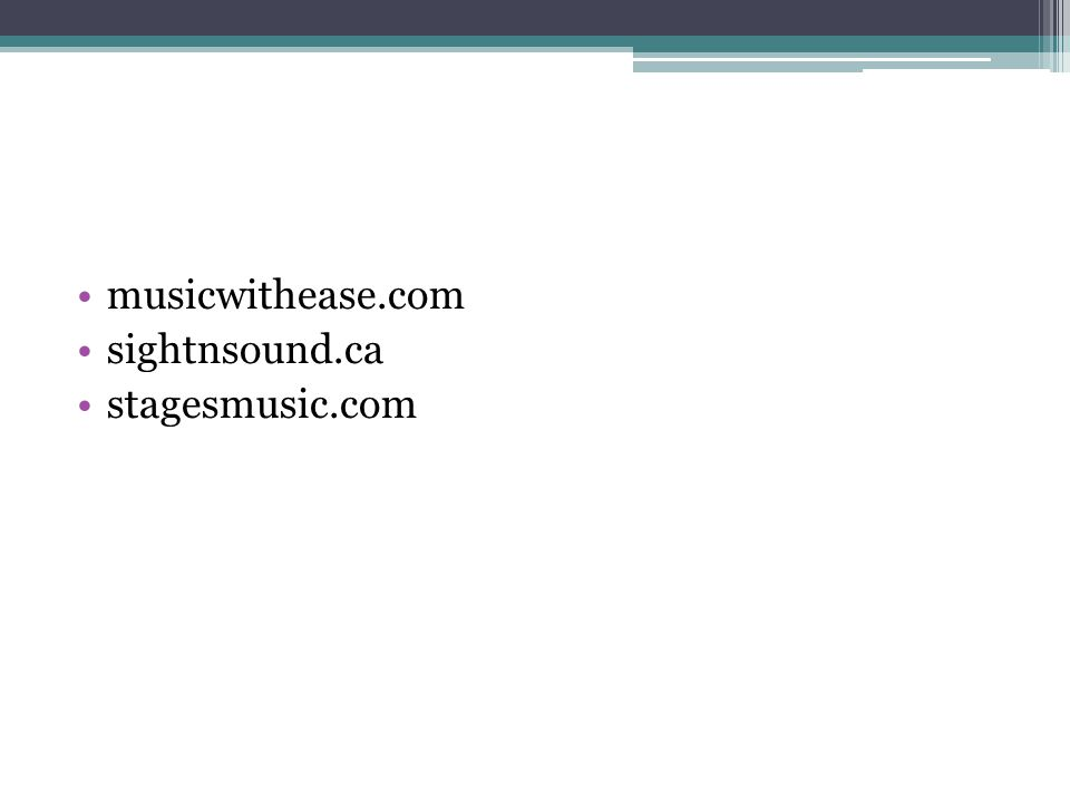 musicwithease.com sightnsound.ca stagesmusic.com