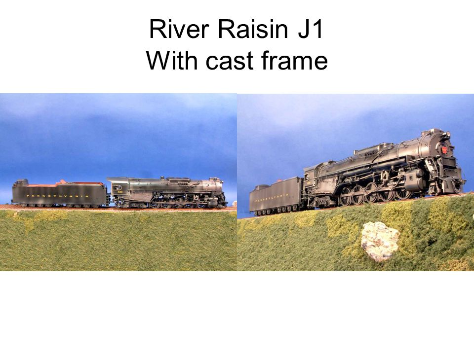 River Raisin J1 With cast frame