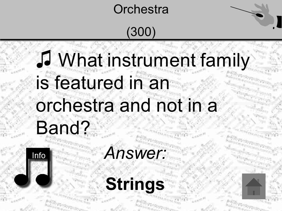 Orchestra (400) ♫ The average modern orchestra has 90 members. True or False? True Info