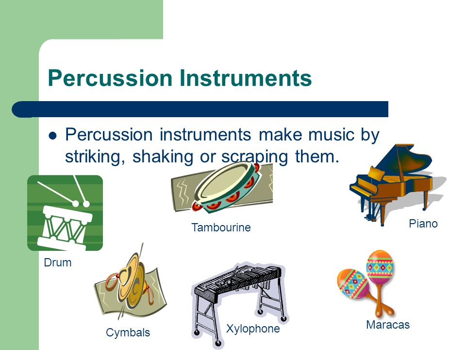 String Instruments Strings make music by plucking or strumming the strings.