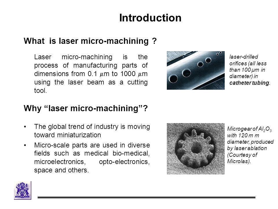 What is laser micro-machining .