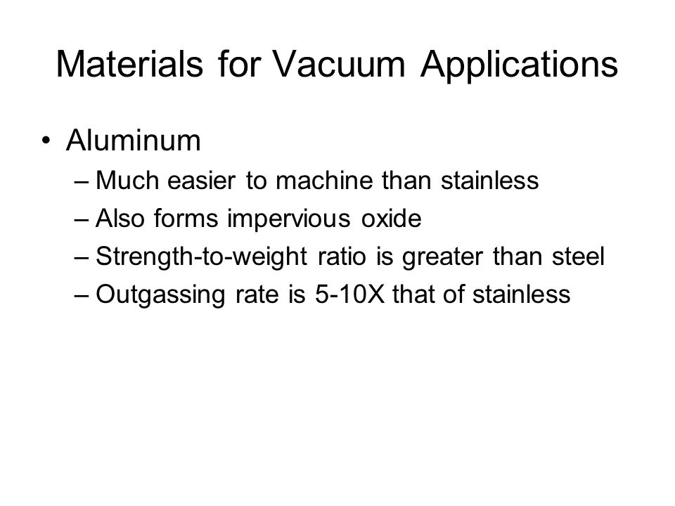 Materials for Vacuum Applications Brass and copper –What's brass.