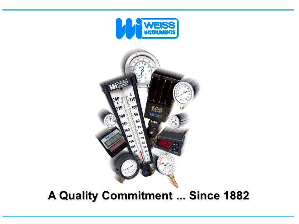 A Quality Commitment... Since 1882