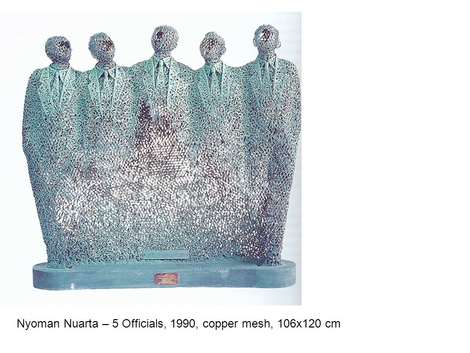 Nyoman Nuarta – 5 Officials, 1990, copper mesh, 106x120 cm