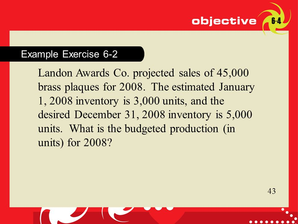 11 Click to edit Master title style 11 Example Exercise 6-2 6-4 Landon Awards Co.
