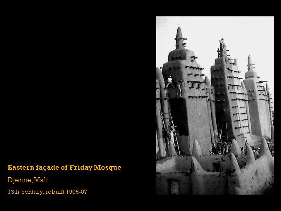 Eastern façade of Friday Mosque Djenne, Mali 13th century, rebuilt 1906-07