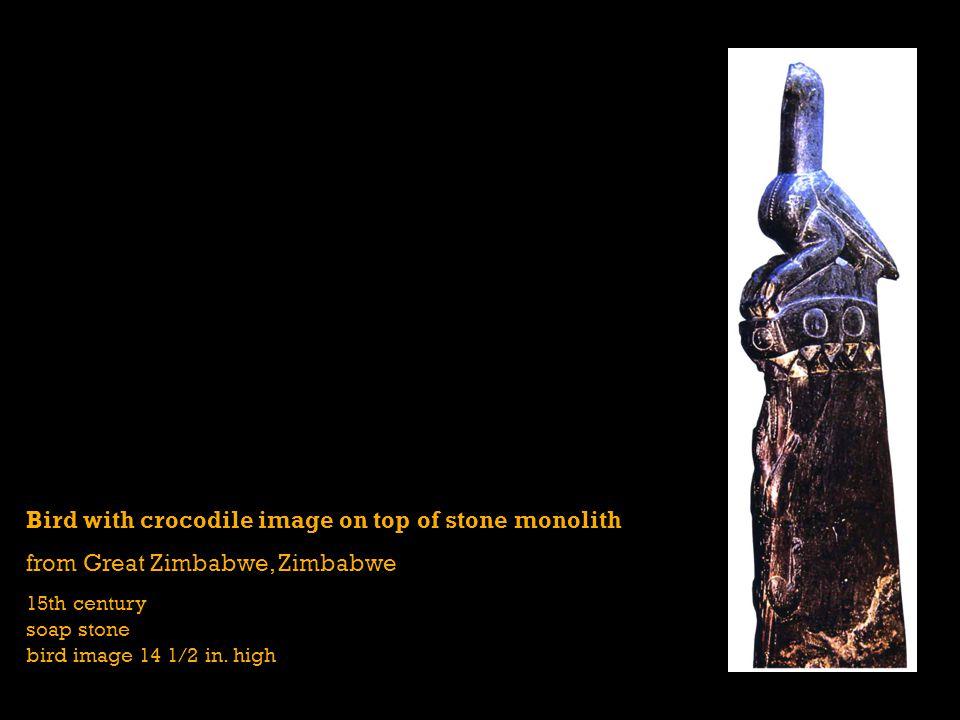 Bird with crocodile image on top of stone monolith from Great Zimbabwe, Zimbabwe 15th century soap stone bird image 14 1/2 in. high