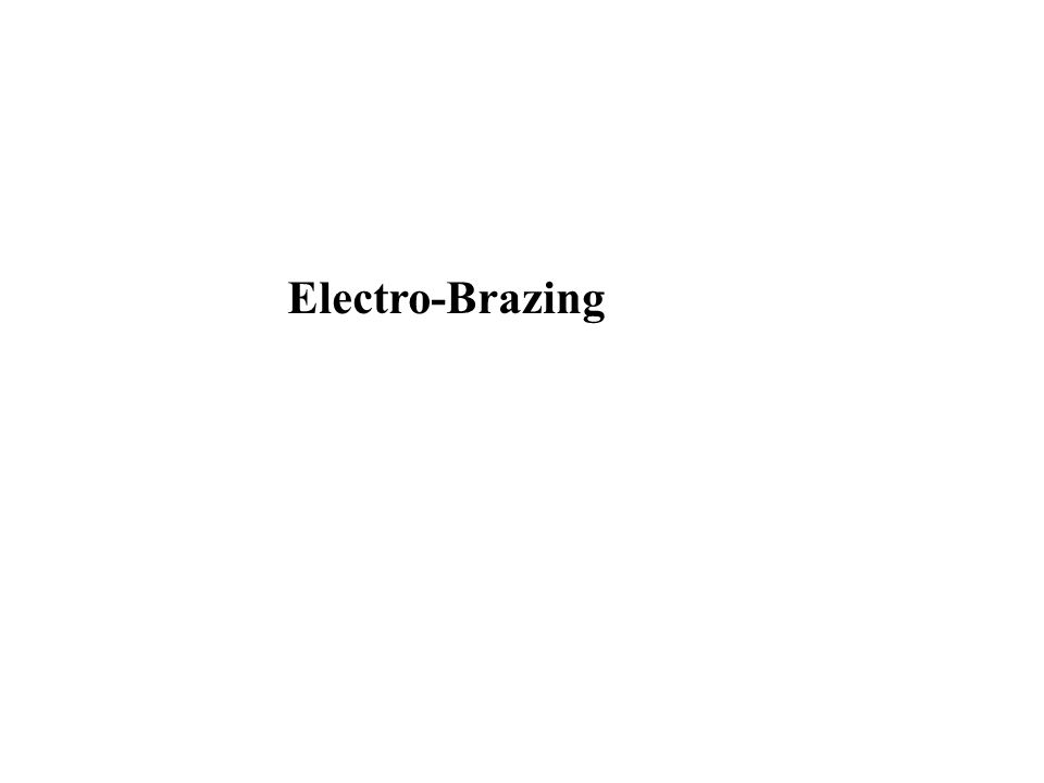 Electro-Brazing