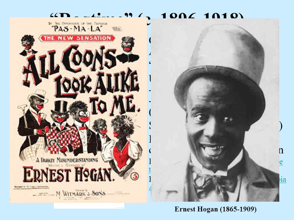 """Ragtime"" (c. 1896-1918) Origins in imitations of Af-Am styles & rhythms ""Coon Songs"" Use of syncopation - regular beat in LH (bass) - shifting accent"