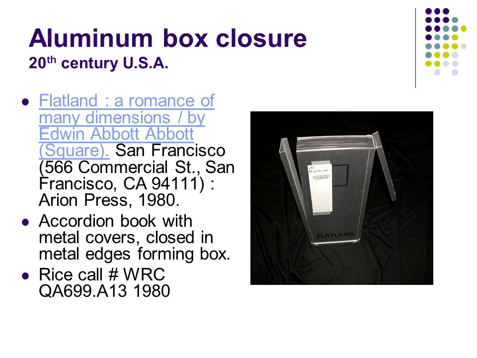 Aluminum box closure 20 th century U.S.A.