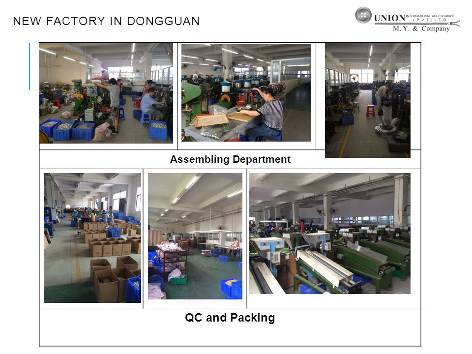 NEW FACTORY IN DONGGUAN Assembling Department QC and Packing