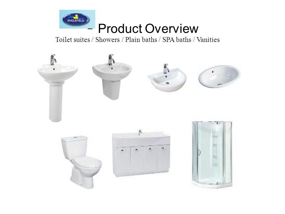 Toilet suites / Showers / Plain baths / SPA baths / Vanities