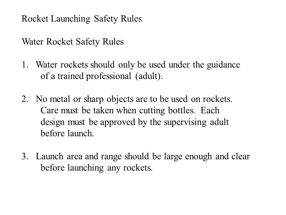 Rocket Launching Safety Rules Water Rocket Safety Rules 1.