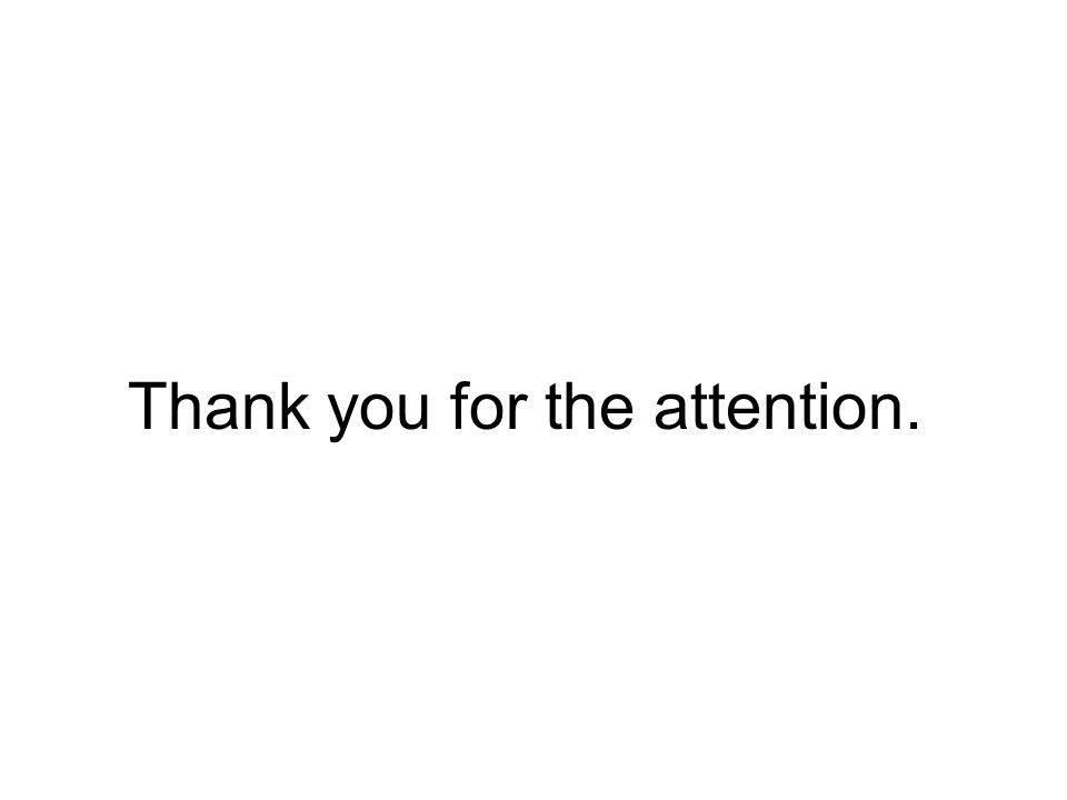 Thank you for the attention.