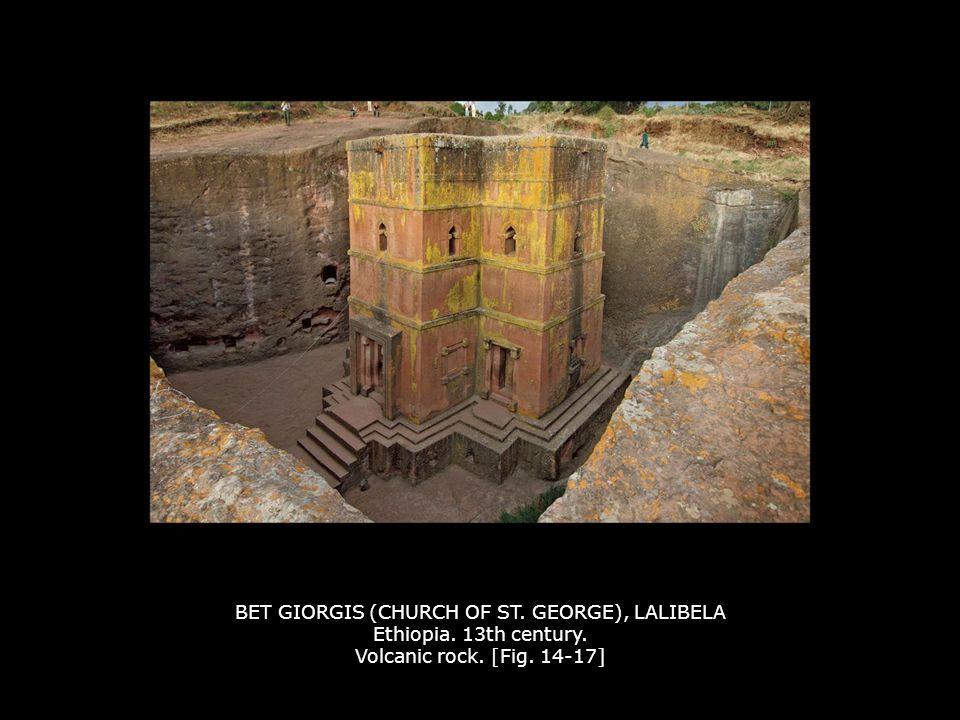 BET GIORGIS (CHURCH OF ST. GEORGE), LALIBELA Ethiopia. 13th century. Volcanic rock. [Fig. 14-17]