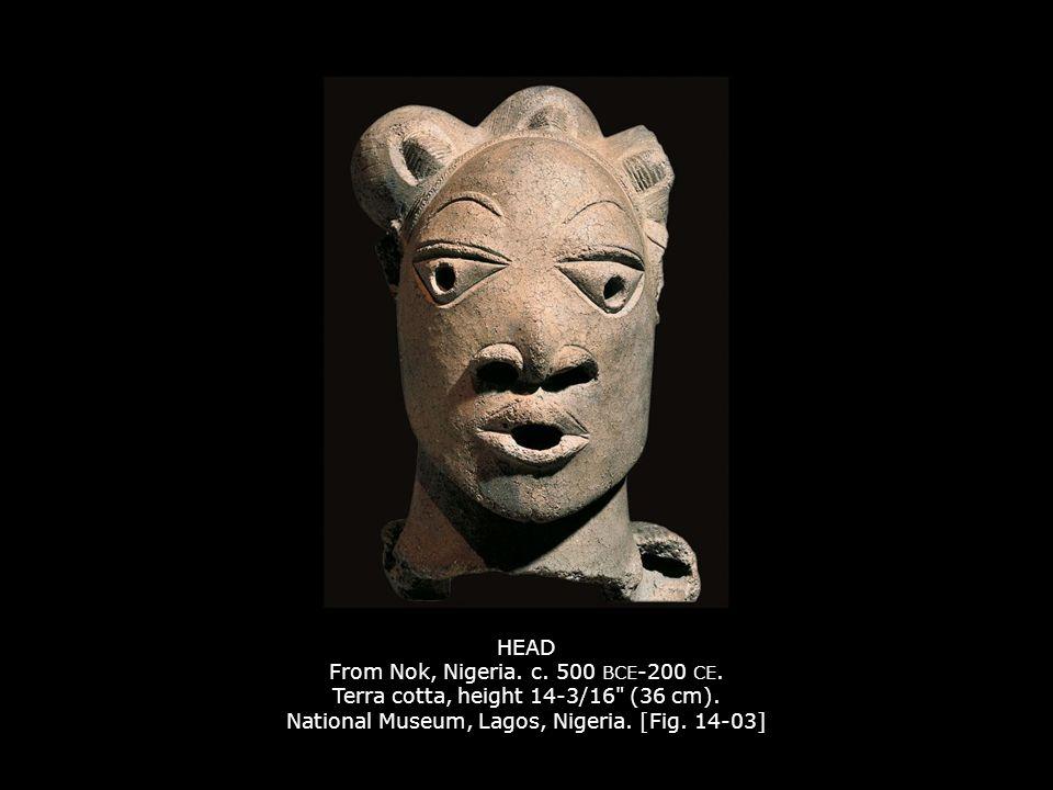 HEAD From Nok, Nigeria. c. 500 BCE -200 CE. Terra cotta, height 14-3/16