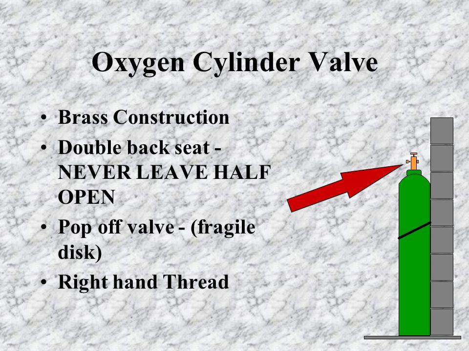 Oxygen Cylinder Valve Brass Construction Double back seat - NEVER LEAVE HALF OPEN Pop off valve - (fragile disk) Right hand Thread