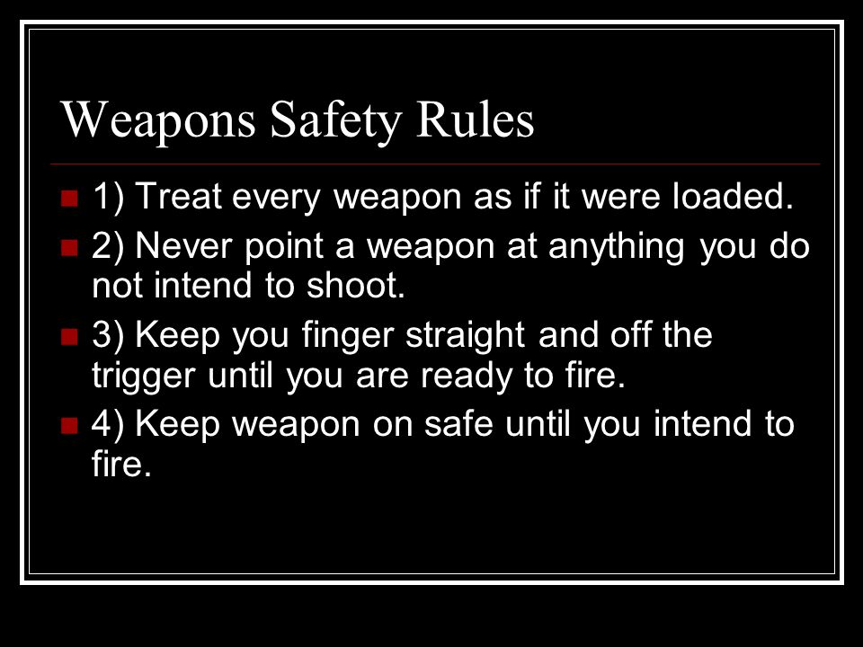 Weapons Conditions Condition #1) READY TO KILL – Round in chamber, bolt forward, magazine inserted, weapon on safe, ejection port cover closed.