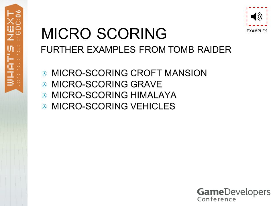  MICRO-SCORING CROFT MANSION  MICRO-SCORING GRAVE  MICRO-SCORING HIMALAYA  MICRO-SCORING VEHICLES FURTHER EXAMPLES FROM TOMB RAIDER MICRO SCORING EXAMPLES