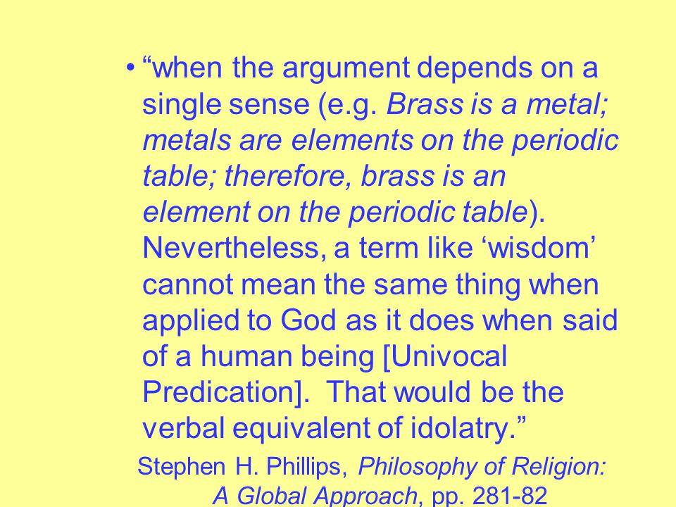 when the argument depends on a single sense (e.g.