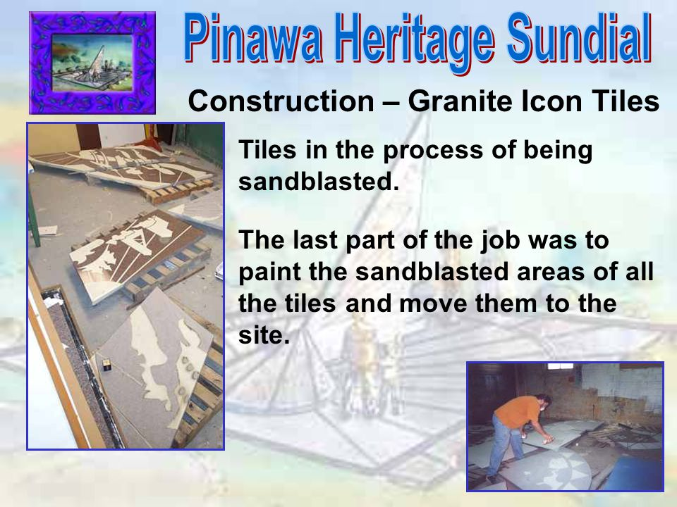 Construction – Granite Icon Tiles Tiles in the process of being sandblasted.