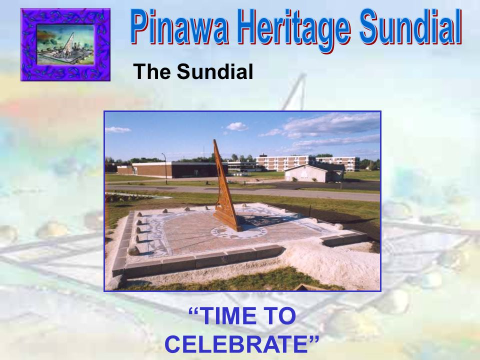 The Sundial TIME TO CELEBRATE