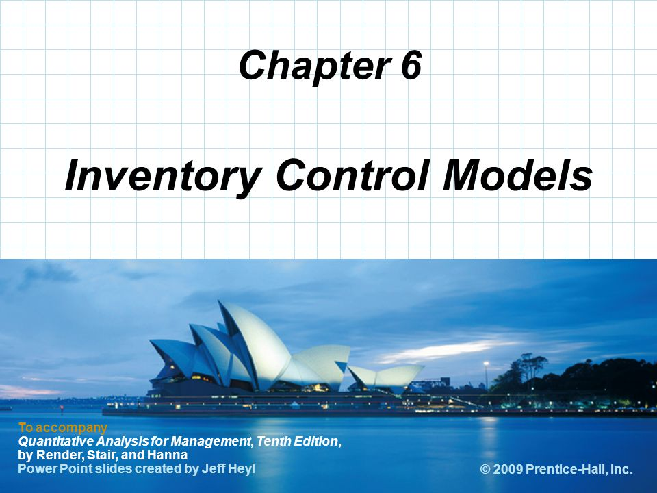© 2008 Prentice-Hall, Inc. Chapter 6 To accompany Quantitative Analysis for Management, Tenth Edition, by Render, Stair, and Hanna Power Point slides