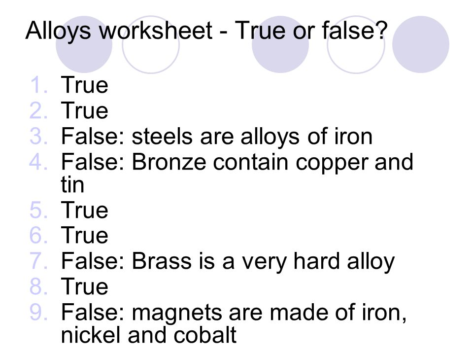 Alloys worksheet - True or false.
