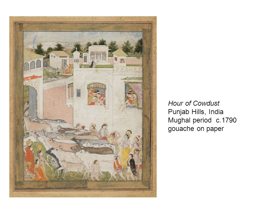 © 2010 Museum of Fine Arts, Boston Hour of Cowdust Punjab Hills, India Mughal period c.1790 gouache on paper