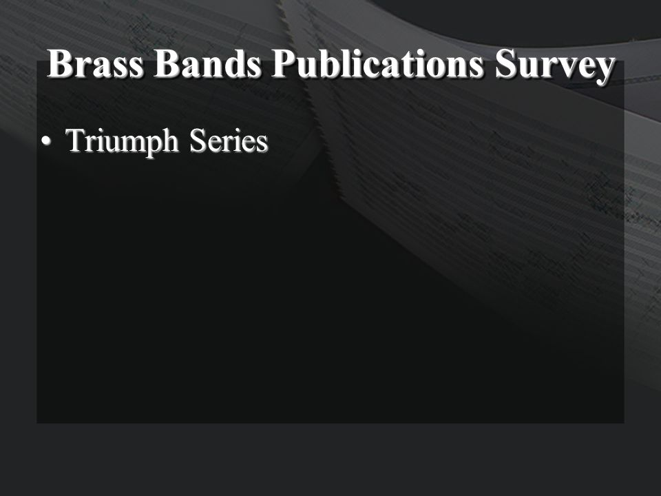 Brass Bands Publications Survey Triumph SeriesTriumph Series